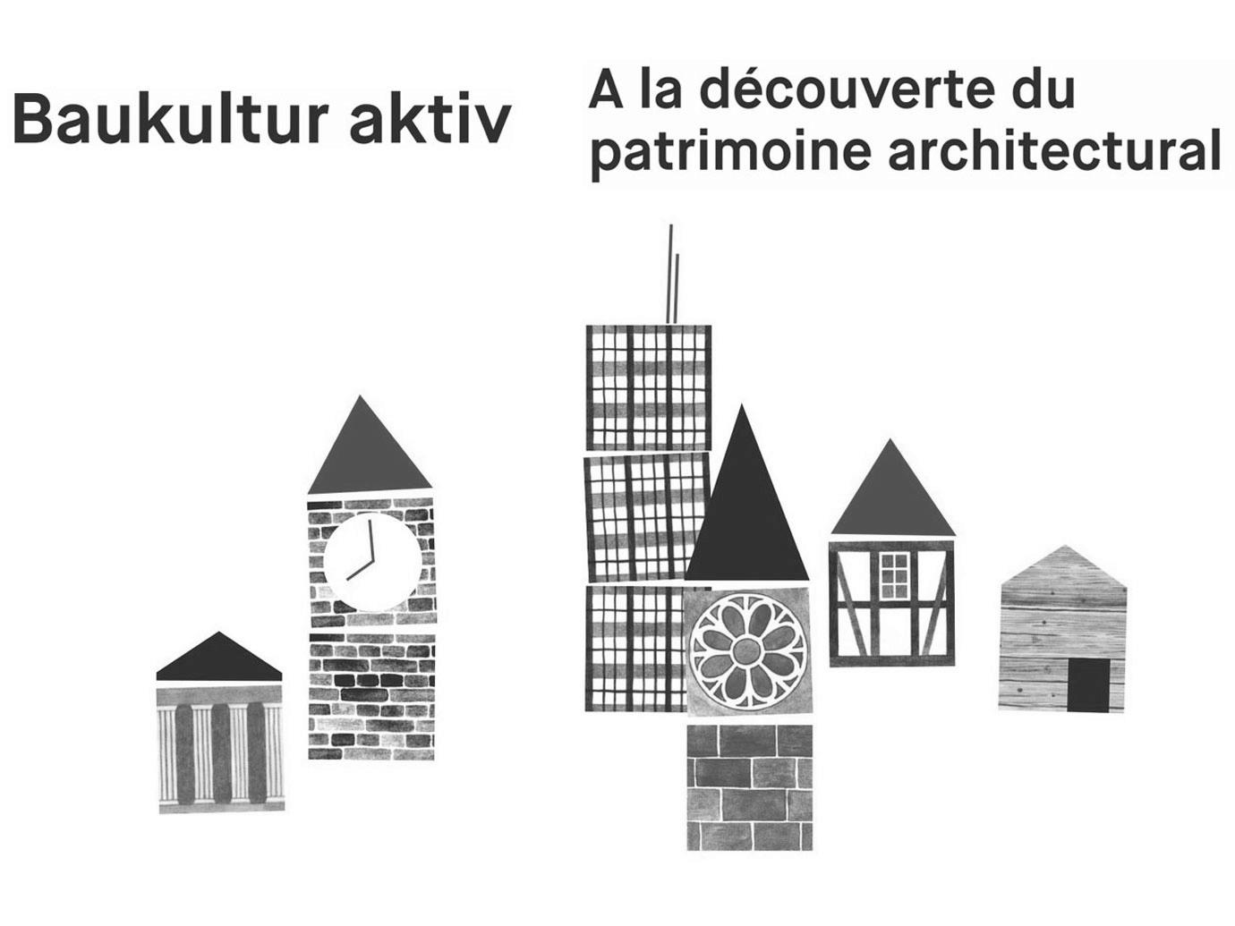 Baukultur aktiv - A la découverte du patrimoine architectural