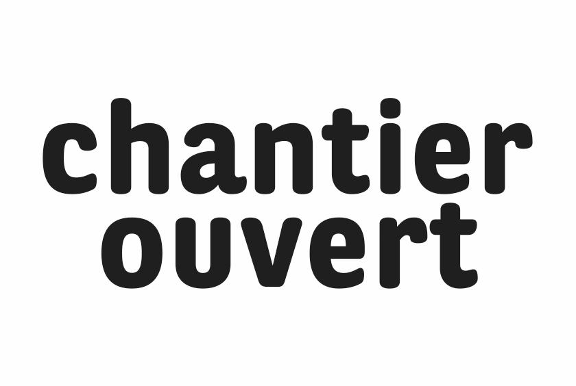 Chantier Ouvert