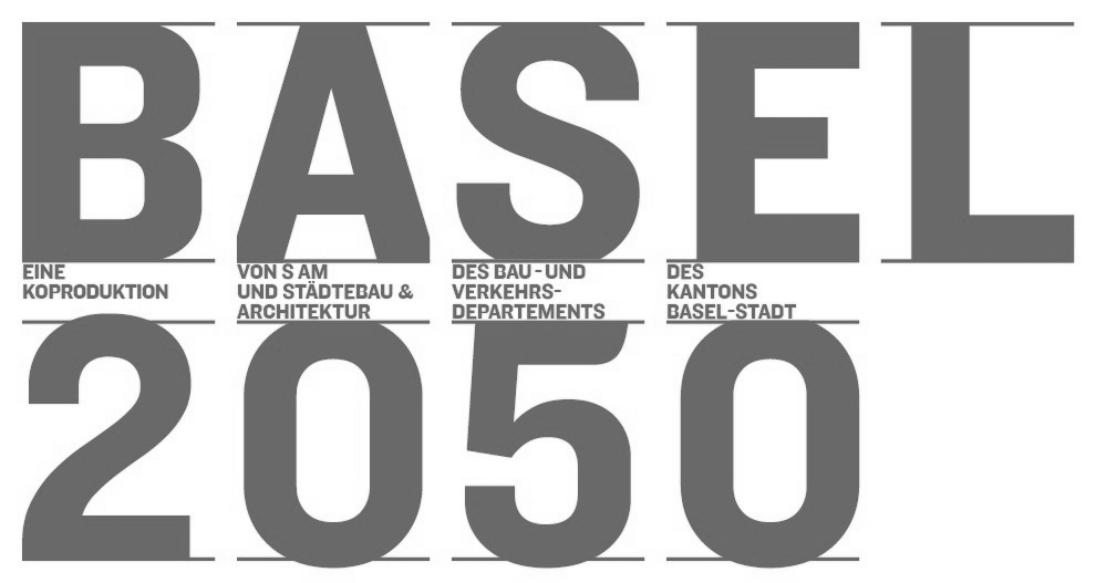 Forum Städtebau «Basel2050»
